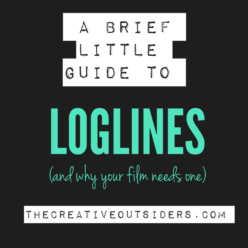 Workbooks the outsiders workbook : A Little Guide To Loglines And Why Your Film Needs One