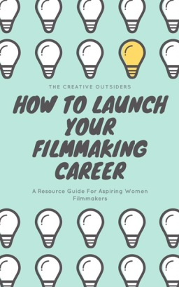 LADIES: READY TO LAUNCH YOUR FILMMAKING CAREER?