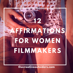 12 Affirmations for Women Filmmakers